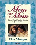 Mom to Mom, Elisa Morgan, 0310203961