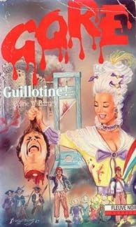 Guillotine par Céline W. Barney
