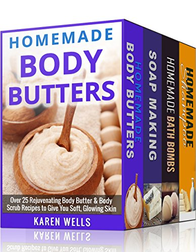 2005 Soap - Homemade Beauty Products: For Beginners - The Complete Bundle Guide to Making Luxurious Homemade Body Butter, Homemade Soap, Homemade Shampoo & Homemade Bath Bombs (Homemade Beauty Recipes)