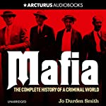 Mafia: The Complete History of a Criminal World | Jo Durden Smith