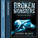 Broken Monsters Audiobook by Lauren Beukes Narrated by Laurence Bouvard