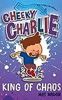 Cheeky Charlie: King of Chaos