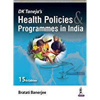 DK Taneja's Health Policies & Programmes in India