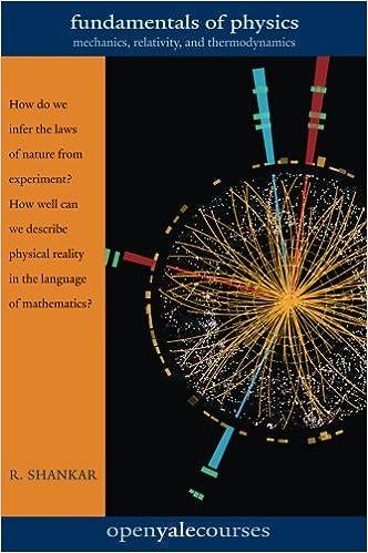 Fundamentals of Physics: Mechanics, Relativity, and