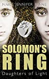 Download Solomon's Ring: Daughters of Light in PDF ePUB Free Online