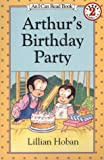 Arthur's Birthday Party, Lillian Hoban, 006027798X