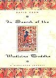 In Search of the Medicine Buddha, David Crow, 1585420301