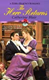 Hero Returns, Catherine Blair and Kensington Publishing Corporation Staff, 0821764489