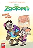 Disney Zootopia: Friends to the Rescue (Younger Readers)