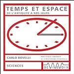 Temps et espace - De l'antiquité à nos jours | Carlo Rovelli