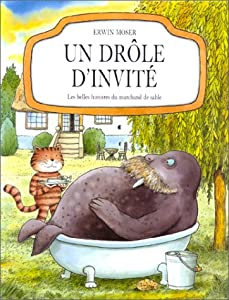 """Afficher """"Les Belles histoires du marchand de sable n° 2 Un Drôle d'invité"""""""