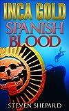 Inca Gold, Spanish Blood