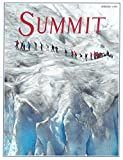 Summit : Climbing Panch Chuli V in the Garwal Himalaya; Exploring Creeping Ice; On the trail with The Bigfoot Research Project; High Stakes World of Himalayan Super Climbers; Haunted Hills of England's Lake District