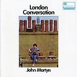 London Conversation by JOHN MARTYN