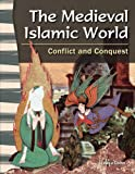 The Medieval Islamic World, Jessica Cohn, 1480721786