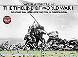 The Timeline of World War II, David Jordan, 1592237215