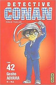 Détective Conan, tome 42 par Gôshô Aoyama