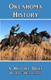 History Brief: Oklahoma History: A Condensed History of the Sooner State