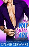 The Way You Are: A Friends-to-Lovers Romantic