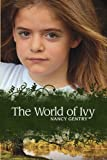The World of Ivy, Nancy Gentry, 0982261829
