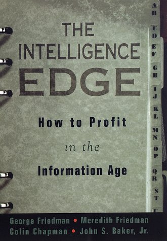 The Intelligence Edge: How to Profit in the Information Age