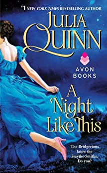 A Night Like This (Smythe-Smith Quartet Book 2) by [Quinn, Julia]
