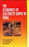 img - for The Economics of Electricity Supply in India book / textbook / text book