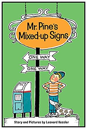 Amazon.com: Mr. Pine's Mixed-Up Signs eBook: Leonard P. Kessler