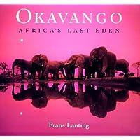 Okavango: Africa's Last Eden