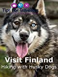 Hiking with Huskies in Oulanka National Park Finland