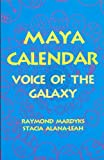 img - for Maya Calendar: Voice of the Galaxy book / textbook / text book