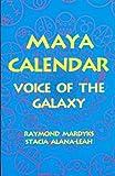 Maya Calendar, Raymond Mardyks and Stacia Alana-Leah, 0964418029