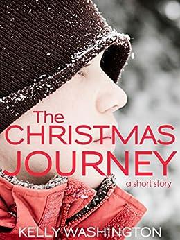 The Christmas Journey (A Short Story) (English Edition) por [Washington, Kelly]
