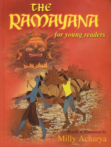The Ramayana for Young Readers by Milly Acharya