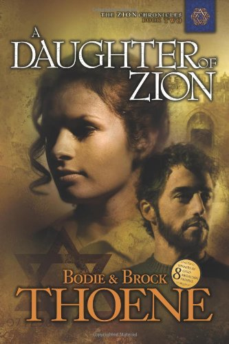 A Daughter of Zion (Zion Chronicles)
