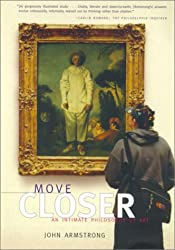 Move Closer: An Intimate Philosophy of Art