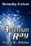 Aeternum Ray, Tracy R. Atkins, 1300204680