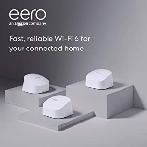 Introducing Amazon eero 6 dual-band mesh Wi-Fi 6 system with built-in Zigbee smart home hub (1 eero 6 router + 2 eero 6 extenders)