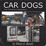 Car Dogs and Traveling Companions