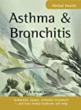 Asthma and Bronchitis, Jill Wright, 185703760X