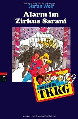 Alarm im Zirkus Sarani