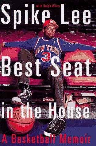 Spike Lee: Best Seat in the House: A Basketball Memoir