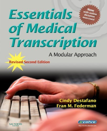 Essentials of Medical Transcription by Cindy Destafano, Fran M. Federman. (Saunders / Elsevier,2007) [Paperback] 2nd Revised Edition