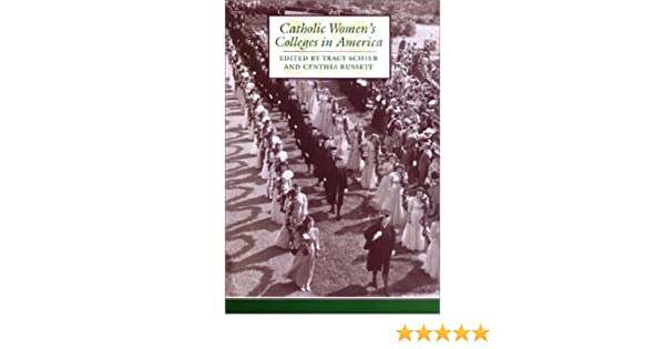 Catholic Womens Colleges in America