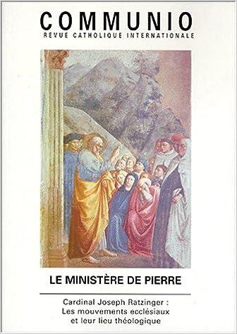 Livres gratuits Le ministère de Pierre, numéro 144. Cardinal Joseph Ratzinger : mouvements ecclésiaux pdf, epub ebook