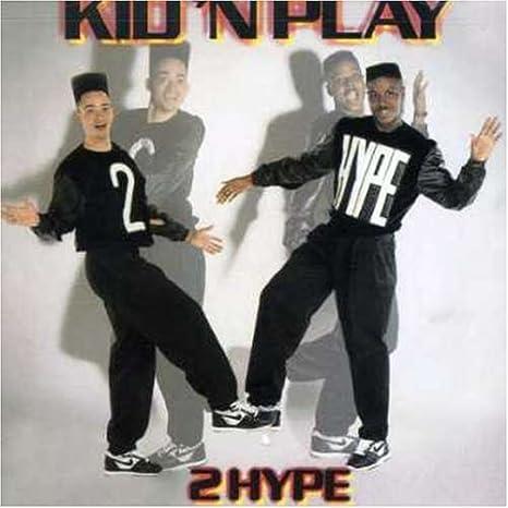 Kid-N-Play 2 Hype