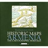 Historic Maps of Armenia: The Cartographic Heritage