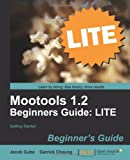 Mootools 1 2 Beginners Guide Lite, Jacob Gube and Garrick Cheung, 1849516243