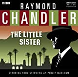 The Little Sister (BBC Audio) by Raymond Chandler