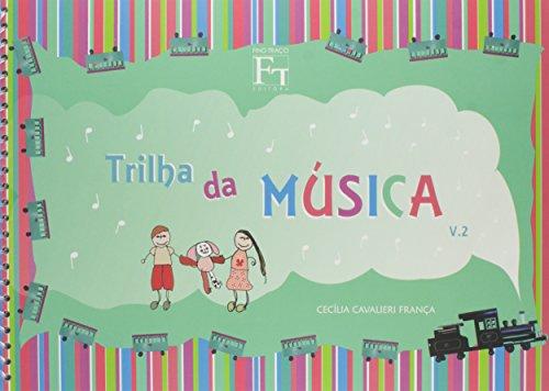 Trilha da Música - Volume 2 (+ CD-ROM + Jogo)